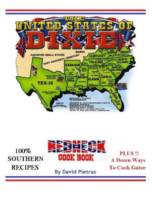 The United States Of Dixie Redneck Cookbook