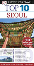 Load image into Gallery viewer, Dk Eyewitness Top 10 Travel Guide: Seoul