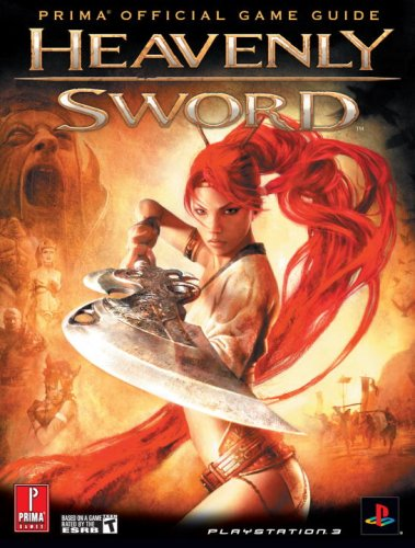 Heavenly Sword: Prima Official Game Guide (Prima Official Game Guides) (Prima Official Game Guides)