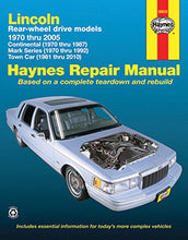 Load image into Gallery viewer, Lincoln Rear-Wheel Drive Models, 1970 Thru 2010 (Haynes Repair Manuals)