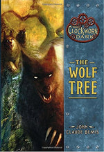 Load image into Gallery viewer, The Wolf Tree (The Clockwork Dark, Book 2)