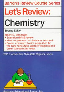 Let'S Review: Chemistry (Barron'S Review Course)