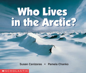 Who Lives In The Arctic? (Science Emergent Reader)