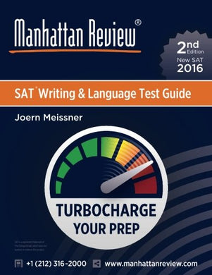 Manhattan Review Sat Writing & Language Test Guide [2Nd Edition]: Turbocharge Your Prep