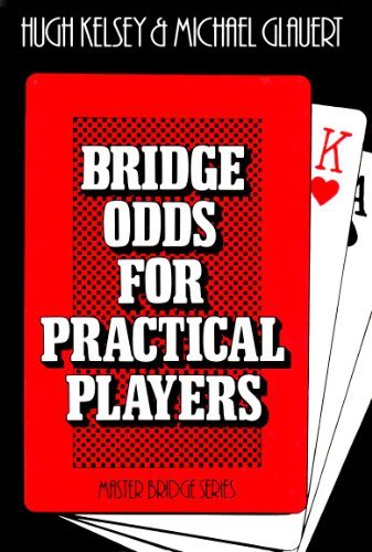 Bridge Odds For Practical Players (Master Bridge Series)