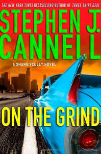 On The Grind: A Shane Scully Novel (Shane Scully Novels)