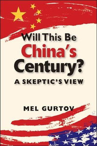 Will This Be Chinas Century?: A Skeptics View