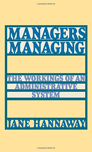 Managers Managing: The Workings Of An Administrative System
