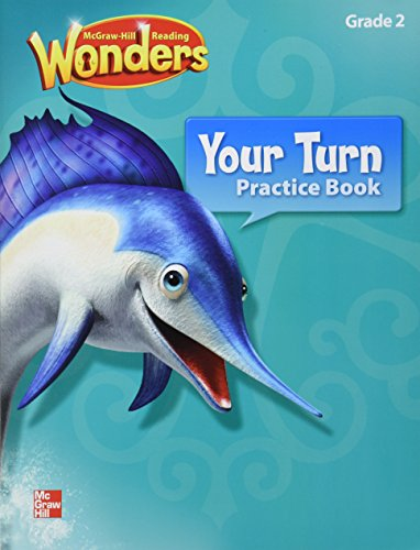 Reading Wonders, Grade 2, Your Turn Practice Book Grade 2 (Elementary Core Reading)