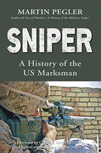 Load image into Gallery viewer, Sniper: A History Of The Us Marksman (General Military)