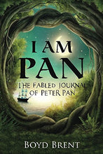 Load image into Gallery viewer, I Am Pan: The Fabled Journal Of Peter Pan