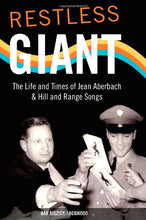 Load image into Gallery viewer, Restless Giant: The Life And Times Of Jean Aberbach And Hill And Range Songs (Music In American Life)