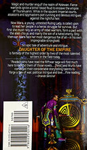 Load image into Gallery viewer, Daughter Of The Empire: An Epic Saga Of The World On The Other Side Of The Riftwar (Riftwar Cycle: The Empire Trilogy)