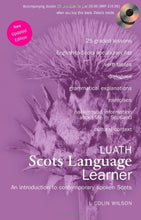 Load image into Gallery viewer, Luath Scots Language Learner: An Introduction To Contemporary Spoken Scots