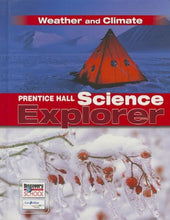 Load image into Gallery viewer, Prentice Hall Science Explorer Weather And Climate Student Edition Third Edition 2005