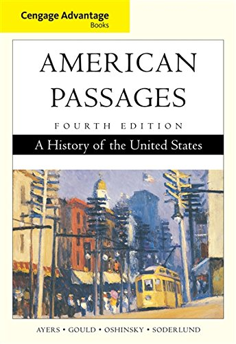 Cengage Advantage Books: American Passages: A History Of The United States
