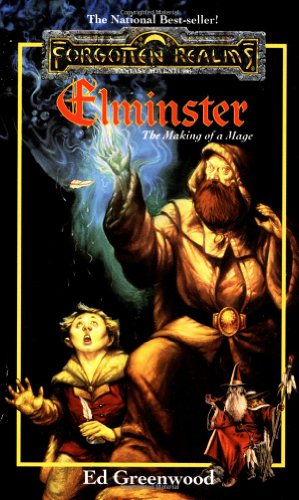 Elminster: The Making Of A Mage (Forgotten Realms)