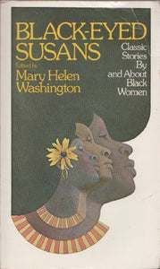 Black-Eyed Susans; Classic Stories By And About Black Women