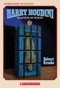 Harry Houdini: Master Of Magic (Harry Houdini Mysteries)