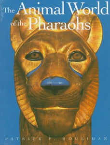 The Animal World Of The Pharaohs