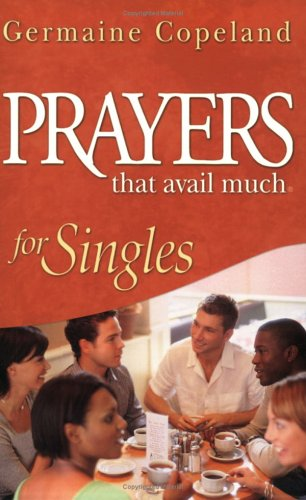 Prayers That Avail Much For Singles