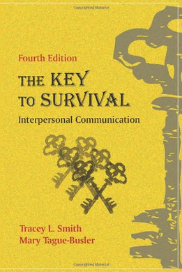 The Key To Survival: Interpersonal Communication