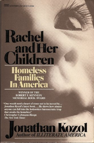 Rachel And Her Children: Homeless Families In America