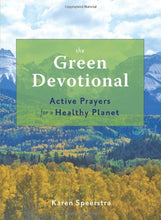 Load image into Gallery viewer, The Green Devotional: Active Prayers For A Healthy Planet