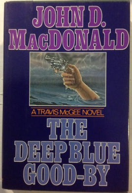 The Deep Blue Good-By (A Travis Mcgee Mystery)