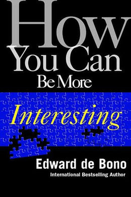 How You Can Be More Interesting