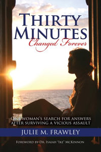 Thirty Minutes: Changed Forever