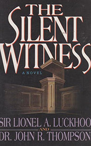 The Silent Witness: A Novel