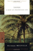 Load image into Gallery viewer, Typee: A Peep At Polynesian Life (Modern Library Classics)