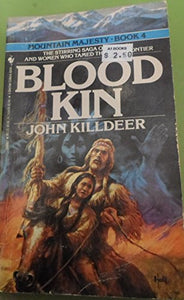 Blood Kin (Mountain Majesty, No. 4)