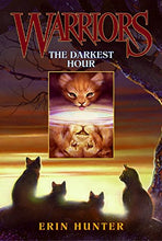 Load image into Gallery viewer, The Darkest Hour (Warriors, Book 6)