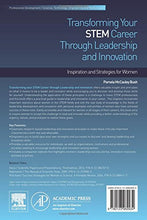Load image into Gallery viewer, Transforming Your Stem Career Through Leadership And Innovation: Inspiration And Strategies For Women