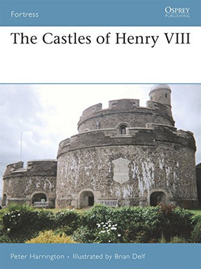 The Castles Of Henry Viii (Fortress)