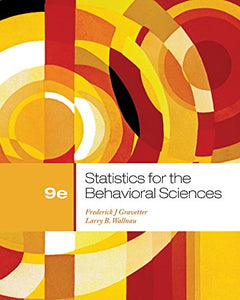 Cengage Advantage Books: Statistics For The Behavioral Sciences