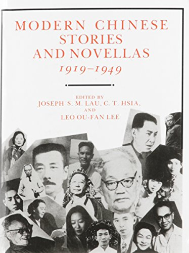 Modern Chinese Stories And Novellas, 1919-1949 (Modern Asian Literature Series)