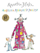 Load image into Gallery viewer, Angelica Sprocket'S Pockets (Quentin Blake Classic)