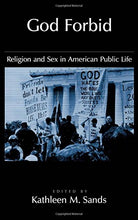 Load image into Gallery viewer, God Forbid: Religion And Sex In American Public Life (Religion In America)