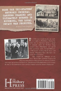 The Tri-State Gang In Richmond: Murder And Robbery In The Great Depression (True Crime)