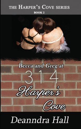 Becca And Greg At 314 Harper'S Cove (The Harper'S Cove Series) (Volume 2)