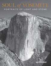 Load image into Gallery viewer, Soul Of Yosemite: Portraits Of Light And Stone (Falconguides)