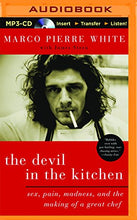 Load image into Gallery viewer, The Devil In The Kitchen: Sex, Pain, Madness, And The Making Of A Great Chef