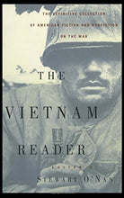 Load image into Gallery viewer, The Vietnam Reader: The Definitive Collection Of Fiction And Nonfiction On The War