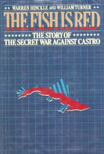 Load image into Gallery viewer, The Fish Is Red: The Story Of The Secret War Against Castro