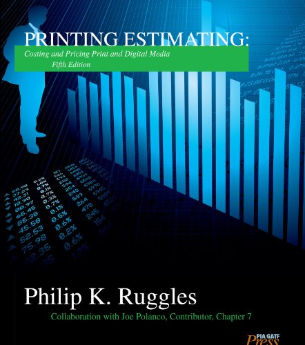 Printing Estimating, 5Th Edition: Costing And Pricing Print And Digital Media