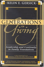 Load image into Gallery viewer, Generations Of Giving: Leadership And Continuity In Family Foundations