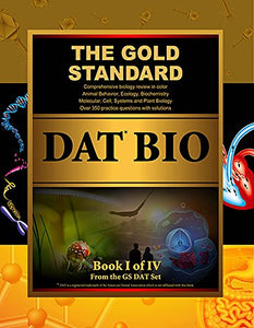 Gold Standard Dat Biology (Dental Admission Test)